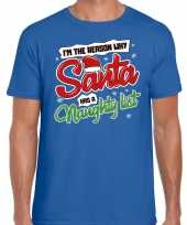 Feest fout kerst shirt why santa has a naughty list blauw voor heren