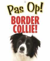 Feest honden waakbord pas op border collie 21 x 15 cm