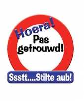 Feest hulde stop bord pas getrouwd 50 x 50 cm