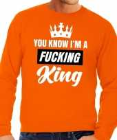 Feest oranje you know i am a fucking king sweater heren