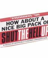 Feest pakje kauwgom met tekst shut the hell up